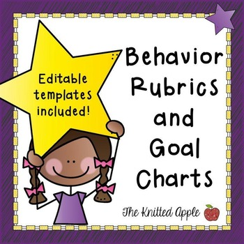 Behavior Rubrics and Goal Charts {PDF and Editable Templates}