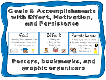 Goals & Accomplishments with Effort, Motivation, and Persistence
