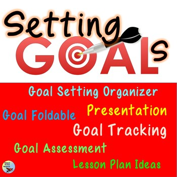 Beginning of Year Setting Goals Unit for Older Kids Middle School