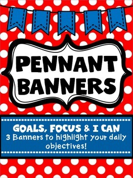 Goals, Focus & I Can Pennant Banners