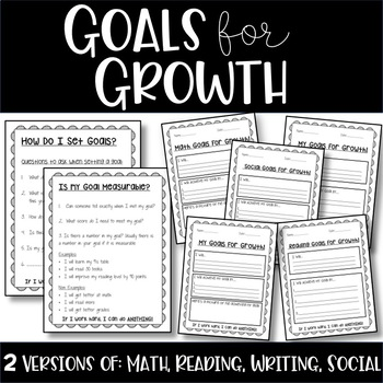 Goals For Growth! - Student Goal Setting
