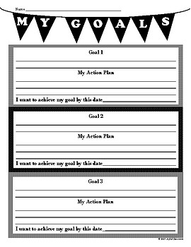 Goals- Planning, Action Plans, and Reflection Sheets