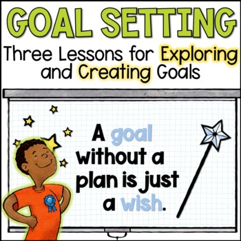 Goal Setting Unit, 3 lessons sold on Teachers pay Teachers
