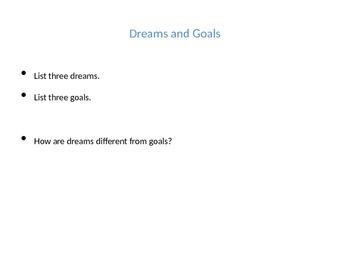 Goals and Dreams, Bucket List