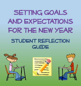 Goals and Expectations for the New Year: Student Reflection Guide