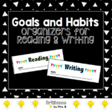 Goals and Habits Sheets for Reading and Writing