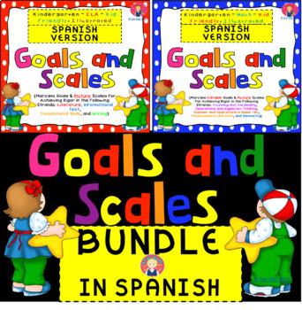 Goals and Scales BUNDLE in SPANISH for Kindergarten