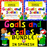 Goals and Scales BUNDLE in SPANISH for Kindergarten