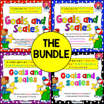 Kindergarten Goals and Scales Bundle