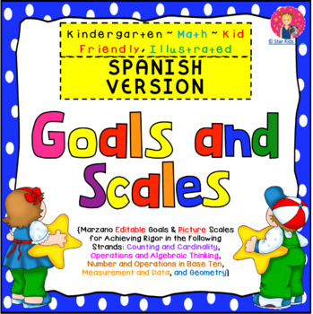 Goals and Scales in SPANISH for Grade K {Math, Kid Friendly, Picture Scales}