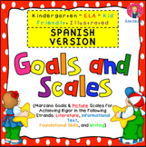 Goals and Scales in SPANISH for Kindergarten {ELA, Kid Fri