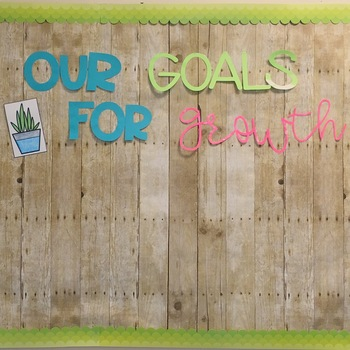 Our Goals for Growth/ Let's Stick to Our Goals Cactus Bulletin board