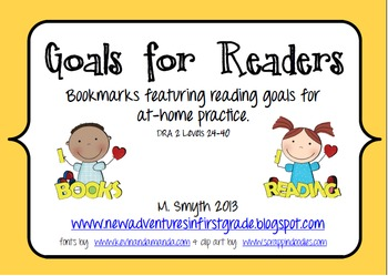 Goals for Readers Bookmarks to Support At-Home Reading for DRA2 Levels 24-40