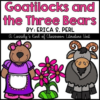 Goatilocks and the Three Bears Book Unit