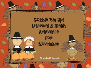 Gobble 'Em Up! Literacy & Math Activities for November