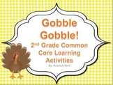 Gobble Gobble - 2nd Grade Common Core Learning Activities