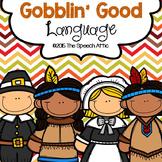 #Nov2018SLPMustHave Gobblin' Good Language