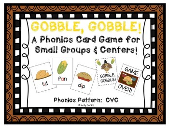 Gobble Gobble: A Thanksgiving Themed CVC Phonics Card Game