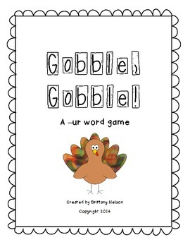 FREEBIE! Gobble, Gobble! An -ur R Controlled Vowel Game