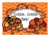 Gobble, Gobble, Bump!