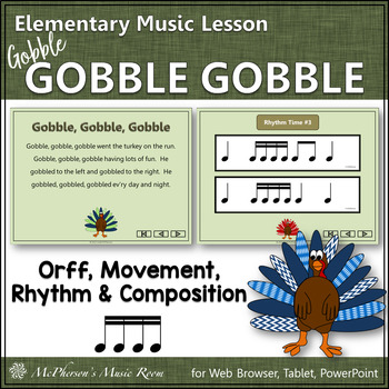 Thanksgiving Music Gobble, Gobble, Gobble: Orff, Rhythm, Movement & Composition