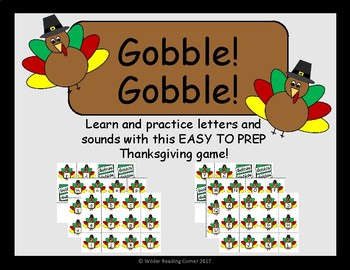 Gobble! Gobble!- Thanksgiving Letter and Sound Game