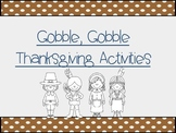 Gobble, Gobble Thanksgiving Pre-K and Kindergarten Activities