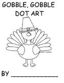Gobble, Gobble Turkey DOT ART (Autism, Speech Therapy) Thanksgiving