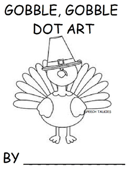 Gobble, Gobble Turkey DOT ART (Autism, Speech Therapy) Thanksgiving