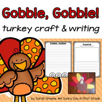 Gobble, Gobble {turkey craft & writing!}