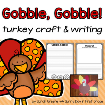 Gobble, Gobble {turkey craft & writing!}