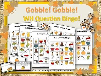 Gobble! Gobble! WH Question Bingo Game!