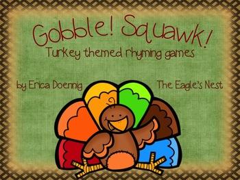 Gobble! Squawk!  Turkey Themed Rhyming Games