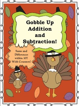 Gobble Up Math Printables Thanksgiving addition and subtraction