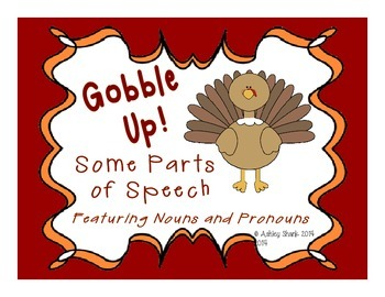 Gobble Up Some Parts of Speech! A Thanksgiving Themed Noun and Pronoun Activity