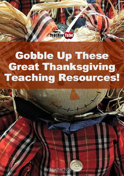 Gobble Up These Great Thanksgiving Teaching Resources!