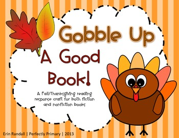 Gobble Up a Good Book! {Turkey Reading Response Craft}