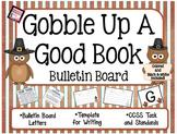 *Gobble Up a Good Book* a Fall/Thanksgiving Bulletin Board activity