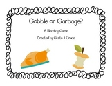 Gobble or Garbage? A Real and Nonsense Word Blending Game