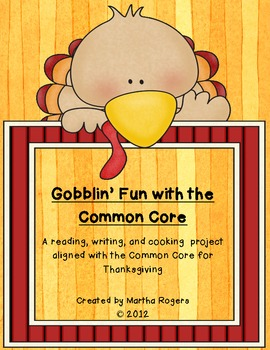 Gobblin' Fun With The Common Core-Thanksgiving Activities for your classroom