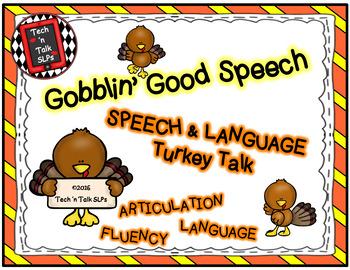 Gobblin' Good Speech -  Speech & Language Turkey Talk