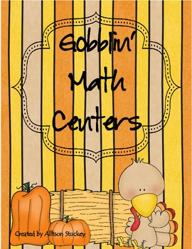 Gobblin' Math Centers-8 Centers for Grades 3+
