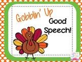 Gobblin' Up Good Speech!