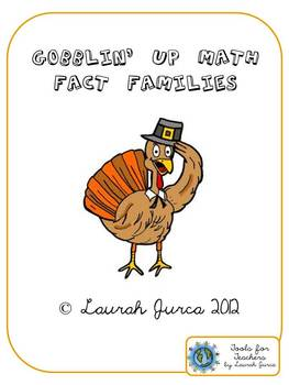 Gobblin' Up Math Fact Families: Multiplication and Division