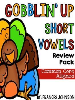 Gobblin' Up Short Vowels