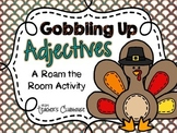 Gobbling Up Adjectives