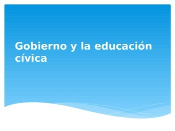 Gobierno y la educación cívica Power Point/ Government & C