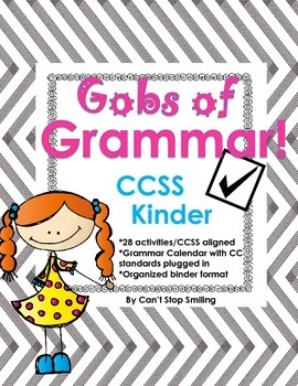 Gobs of Grammar by Month- Common Core Aligned Kindergarten