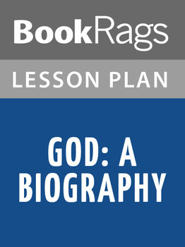 God: A Biography Lesson Plans