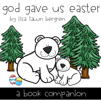 God Gave Us Easter - A Book Companion